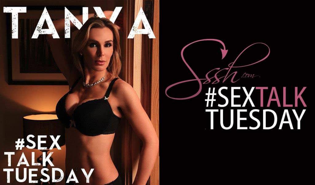 Tanya Tate moderates Sex Talk Tuesday